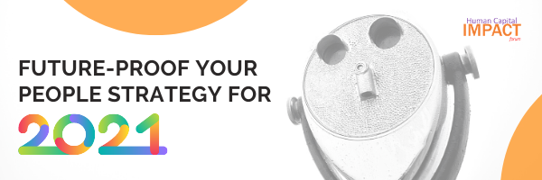 Future-Proof Your People Strategy: A Review of the Key Takeaways